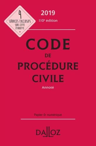 Pierre Callé et Laurent Dargent - Code de procédure civile 2019, annoté.