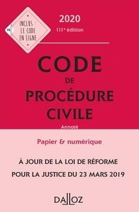 Pierre Callé et Laurent Dargent - Code de procédure civile 2020, annoté - 111e éd..