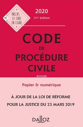 Code de procédure civile 2020, annoté - 111e éd.