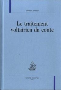 Pierre Cambou - Le traitement voltairien du conte.
