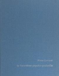 Pierre Camusat - La formation psycho-gestuelle - Pour une pédagogie du mouvement et des temps. Manuel d'application.