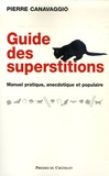 Pierre Canavaggio - Guide des superstitions.