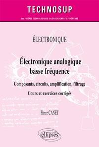 Electronique analogique basse fréquence - Composants, circuits, amplification, filtrage. Cours et exercices corrigés.pdf