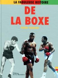 Pierre Cangioni - La fabuleuse histoire de la boxe.