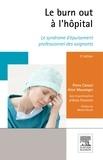 Pierre Canouï et Aline Mauranges - Le burn-out à l'hôpital - Le syndrome d'épuisement professionnel des soignants.