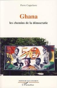 Pierre Cappelaere - Ghana - Les chemins de la démocratie.