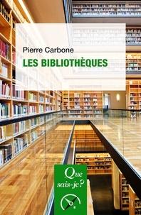 Pierre Carbone - Les bibliothèques.