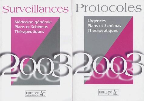 Pierre Carli et Michel Doumenc - Protocoles et Surveillances 2003 - 2 volumes.