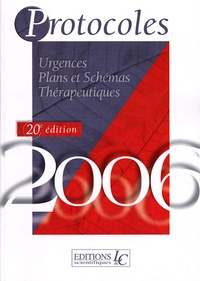 Cjtaboo.be Protocoles et Surveillances en 2 volumes - Médecine générale Plans et schémas thérapeutiques ; Urgences Plans et schémas thérapeutiques, édition 2006 Image