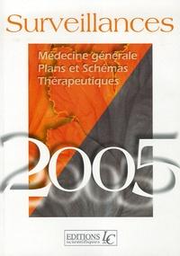 Pierre Carli - Surveillances - Médecine générale, plans et schémas, thérapeutiques.