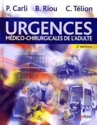 Pierre Carli - Urgences médico-chirurgicales de l'adulte.