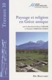 Pierre Carlier - Paysage et religion en Grèce antique - Mélanges offerts à Madeleine Jost.