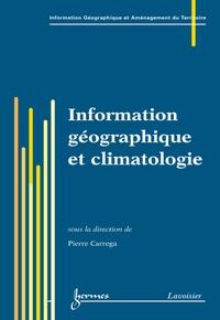 Pierre Carrega - Information géographique et climatologie.