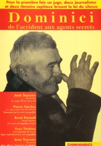 Pierre Carrias et Yves Thélen - Dominici - De l'accident aux agents secrets.