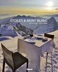 Pierre Carrier et Pierre Maillet - Etoiles & Mont Blanc - Quatre saisons entre cuisine et montagne - Les recettes de l'Albert 1er à Chamonix.
