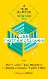 Pierre Cartier et Jean Dhombres - Conversation sur les mathématiques - Le salon scientifique.
