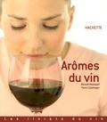 Pierre Casamayor et Michaël Moisseeff - Arômes du vin.