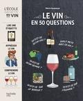 Pierre Casamayor - Le vin en 50 questions.