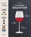 Pierre Casamayor - Ma première dégustation.