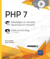 PHP 7- Développez un site web dynamique et interactif - Créez un mini blog - Pierre Cassat | Showmesound.org