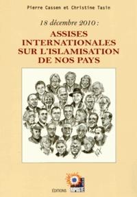 Pierre Cassen et Christine Tasin - Assises internationales sur l'islamisation de nos pays - 18 décembre 2010.