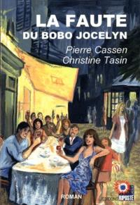 Pierre Cassen et Christine Tasin - La faute du bobo Jocelyn.