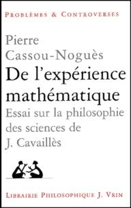 Galabria.be De l'expérience mathématique. Essai sur la philosophie des sciences de Jean Cavaillès Image