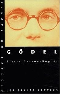 Pierre Cassou-Noguès - Gödel.