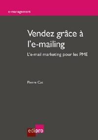 Vendez grâce à le-mailing - Le-mail marketing pour les PME.pdf