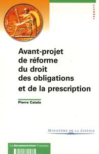 Pierre Catala et Gérard Cornu - Avant-projet de réforme du droit des obligations et de la presciption.