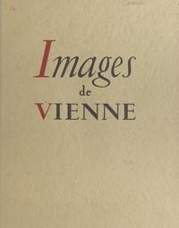 Pierre Cavard et Jean Eynaud - Images de Vienne.