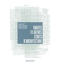 Pierre Caye et Olga Medvedkova - Traités et autres écrits d'architecture.