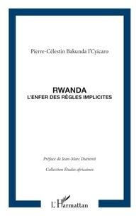 Deedr.fr Rwanda - L'enfer des règles implicites Image