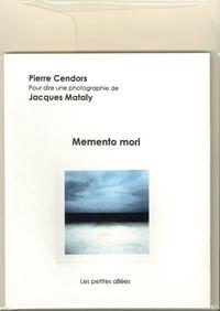 Pierre Cendors et Jacques Mataly - Memento mori - Avec 1 enveloppe.