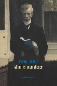 Pierre Cendors - Minuit en mon silence - Lettera amorosa.