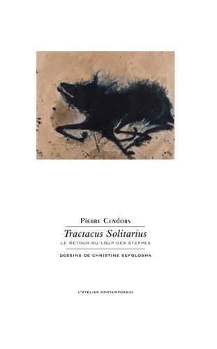 Tractacus solitarius. Le retour du loup des steppes