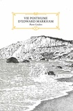 Pierre Cendors - Vie posthume d'Edward Markham.