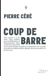 Pierre Céré - Coup de barre.