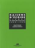 Pierre Chabard et Marilena Kourniati - Raisons d'écrire - Livres d'architectes (1945-1999).