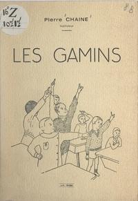 Pierre Chaine - Les gamins.