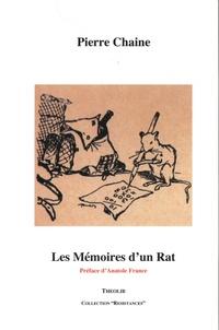 Pierre Chaine - Les mémoires d'un rat.
