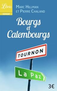 Pierre Chaland et Marc Hillman - Bourgs et Calembourgs.