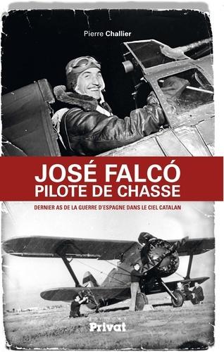 José Falco pilote de chasse - Format ePub - 9782708901353 - 9,99 €