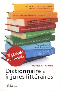 Checkpointfrance.fr Dictionnaire des injures littéraires - Ta gueule Bukowski! Image