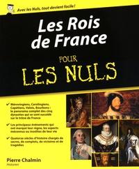 Pierre Chalmin - Les Rois de France pour les Nuls.