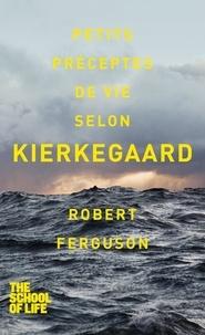 Pierre Chalmin et Robert Ferguson - PDT VIRTUELPOC  : Petits préceptes de vie selon Kierkegaard.