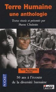 Pierre Chalmin et Jean Malaurie - Terre Humaine - Une anthologie.