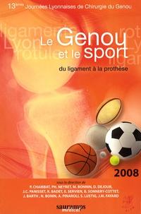 Pierre Chambat et Philippe Neyret - Le genou et le sport - Du ligament à la prothèse - 13e Journées lyonnaises de chirurgie du genou.