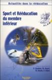 Pierre Chambat et P Neyret - Sport et rééducation du membre inférieur.