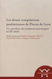 Galabria.be Les douze compilations pauliniennes de Florus de Lyon - Un carrefour des traditions patristiques au IXe siècle Image
